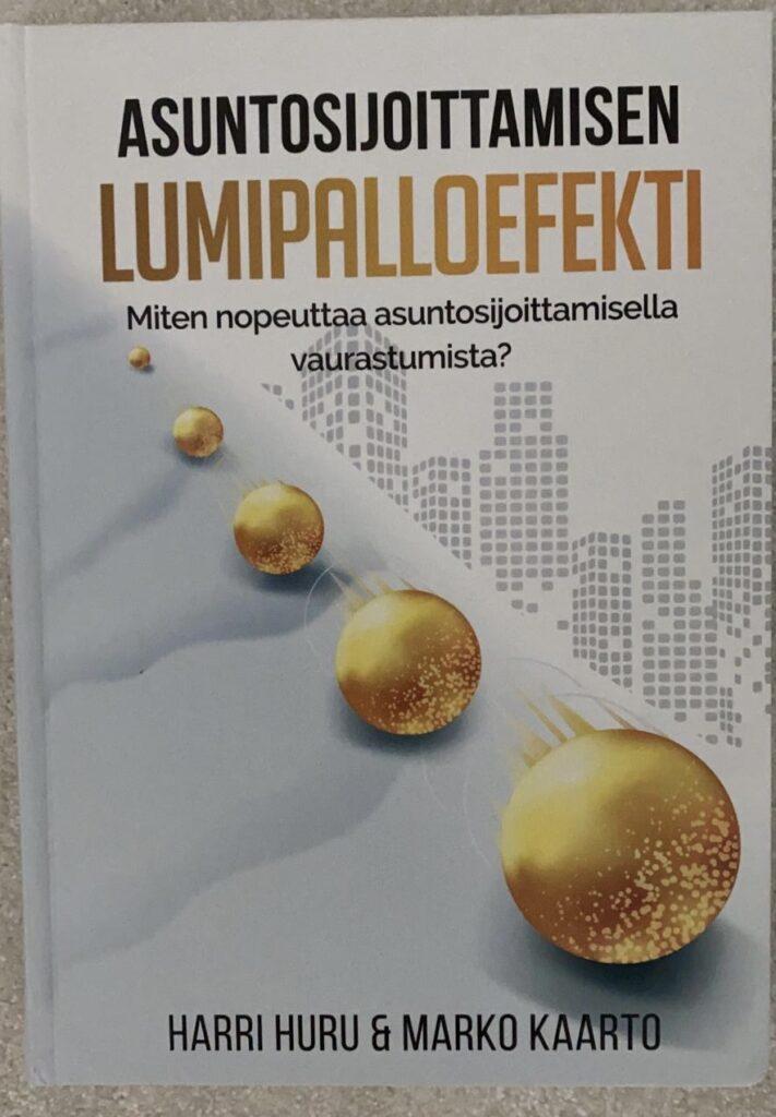Asuntosijoittaminen Lumipalloefekti-kirja.